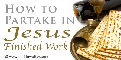 How to Partake in Jesus Finished work image